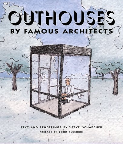 9780764912603: Outhouses: By Famous Architects