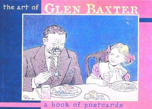 The Art of Glen Baxter: Baxter, Glen
