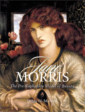9780764913372: Jane Morris: The Pre-Raphaelite Model of Beauty