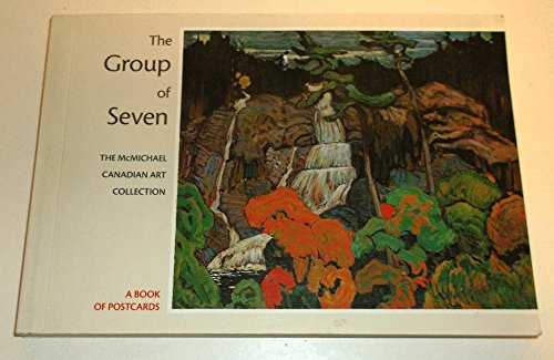The Group of Seven: The McMichael Canadian: Burke, Katie