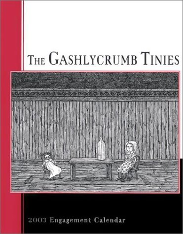 9780764918674: The Gashlycrumb Tinies 2003 Engagement Calendar