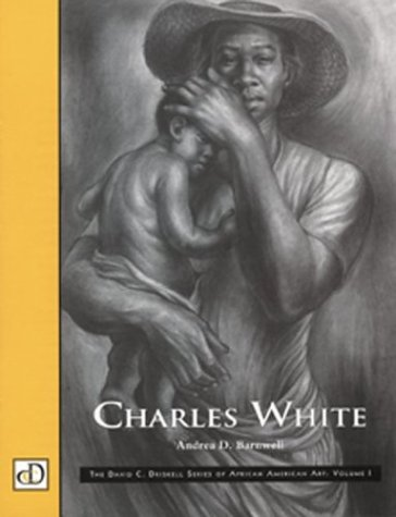 Charles White (David C. Driskell Series of African American Art, V. 1): Andrea Barnwell Brownlee