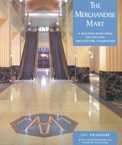 The Merchandise Mart (Building Book s.) (Pomegranate: Jay Pridmore; Hedrich