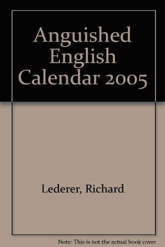 Richard Lederer's Anguished English (0764926659) by Lederer, Richard