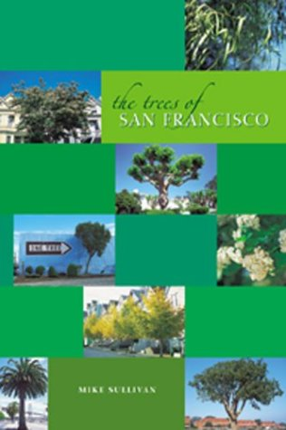 9780764927584: The Trees of San Francisco