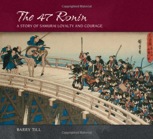 9780764932090: The 47 Ronin: A Story of Samurai Loyalty and Courage