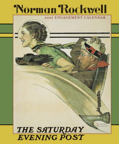 9780764934353: Norman Rockwell 2007 Engagement Calendar The Saturday Evening Post