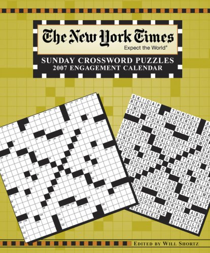 9780764934421: The New York Times Sunday Crossword Puzzles 2007 Engagement Calendar: Expect the World