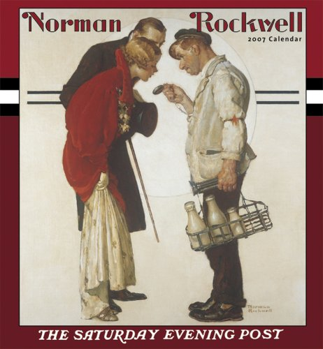 9780764934872: Norman Rockwell 2007 Calendar: The Saturday Evening Post