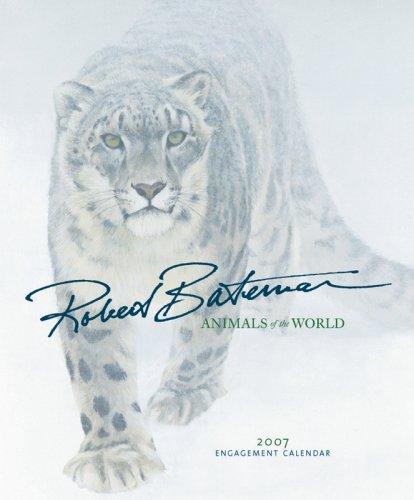 9780764936302: Robert Bateman Animals of the World 2007 Calendar