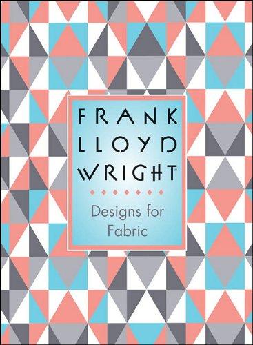 9780764936555: Frank Lloyd Wright: Designs for Fabric