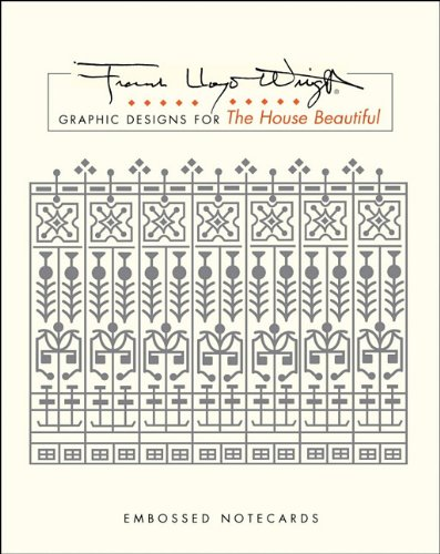 9780764936579: Frank Lloyd Wright Graphic Designs for the House Beautiful: Embossed Notecards [With 12 Envelopes] (Frank Lloyd Wright Collection (Notecards))
