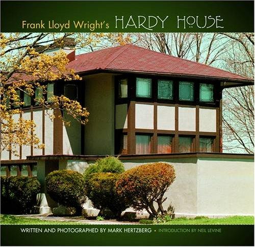 Frank Lloyd Wright's Hardy House: Hertzberg, Mark