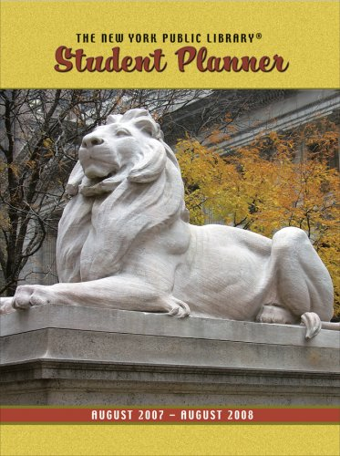 The New York Public Library Student Planner: August 2007-August 2008