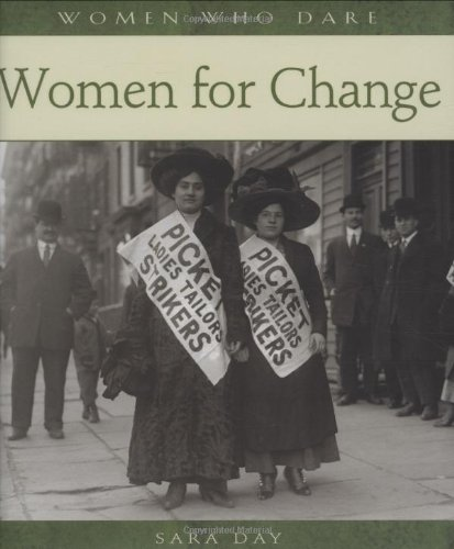 Women for Change (Women Who Dare) (0764938762) by Sara Day