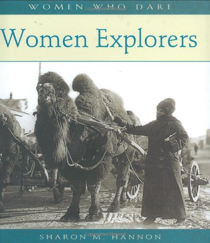 9780764938924: Women Explorers (Women Who Dare)