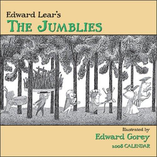 Edward Lear's the Jumblies 2008 Calendar: Illustrator-Edward Gorey