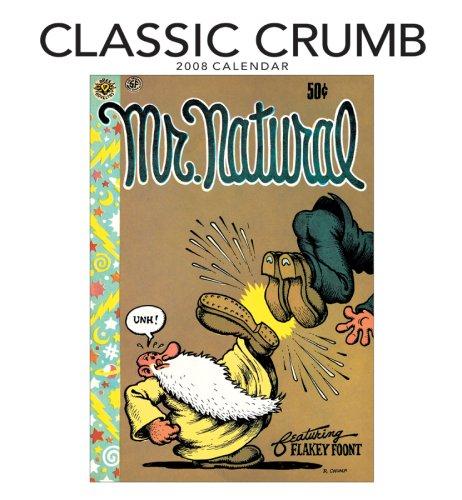 9780764939518: Classic Crumb 2008 Calendar