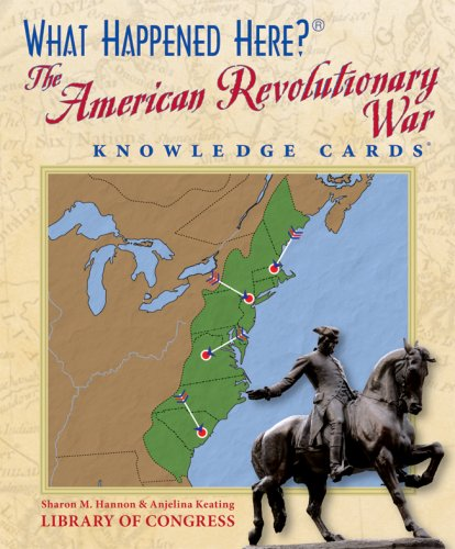 What Happened Here? The American Revolutionary War Knowledge Cards Deck (0764942417) by Anjelina Keating; Sharon M. Hannon