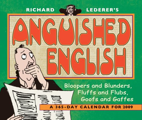 9780764942815: RIchard Lederer's Anguished English 2009 365-Day Tear-Off Calendar