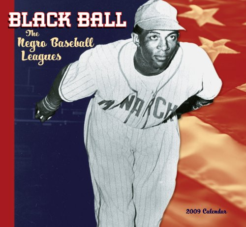 9780764944444: Black Ball Baseball Leagues 2009 Wall Calendar