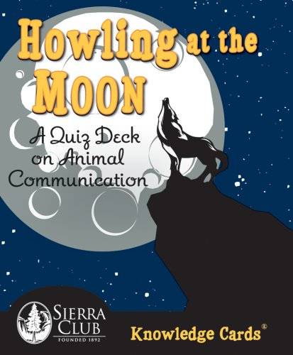 9780764944512: Howling at the Moon: A Quiz Deck on Animal Communication