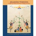 9780764944987: Seasons Turning: A Year of Native American History and Art 2009 Engagement Calendar