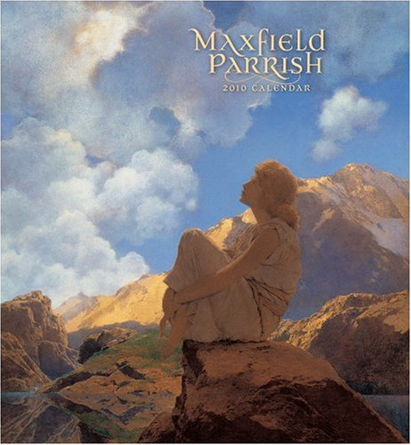 Maxfield Parrish 2010 Calendar: Parrish, Maxfield