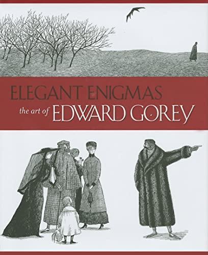 9780764948046: Elegant Enigmas: The Art of Edward Gorey