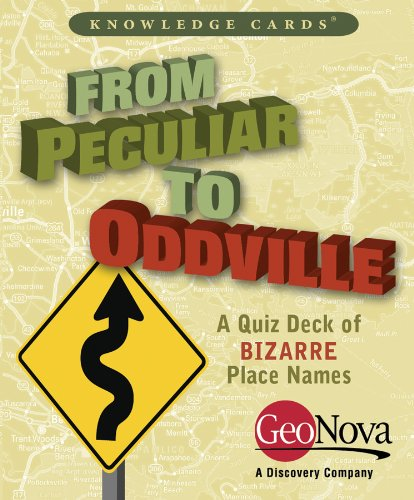 9780764950476: From Peculiar to Oddville: A Knowledge Cards Quiz Deck of Bizarre Place Names