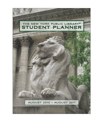 The New York Public Library 2011 Student Planner: New York Public Library
