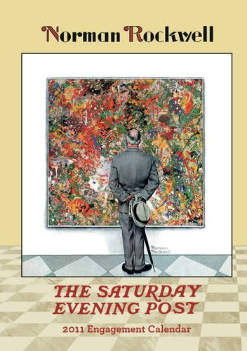 Norman Rockwell: The Saturday Evening Post 2011 Engagement Calendar (9780764952395) by Norman Rockwell