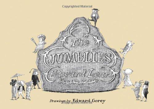 The Jumblies: GOREY, EDWARD/ LEAR,