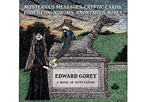 9780764955280: Edward Gorey: Mysterious Messages, Cryptic Cards, Coded Conundrums, Anonymous Notes Book of Postcards AA649