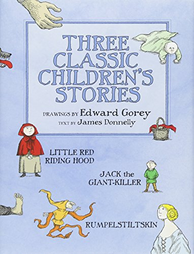 Three Classic Children's Stories: Little Red Riding: James Donnelly; Illustrator-Edward