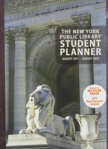 New York Public Library Student 2012 Planner (August 2011-August 2012): New York Public Library