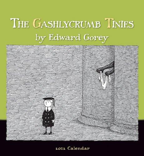 The Gashlycrumb Tinies 2012 Calendar (Wall Calendar): Edward Gorey