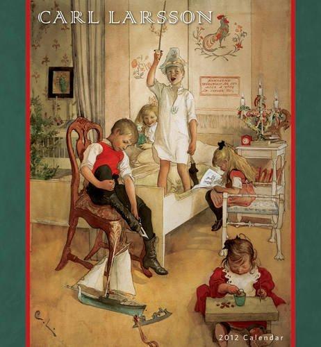 Carl Larsson 2012 Calendar (Wall Calendar): Carl Larsson