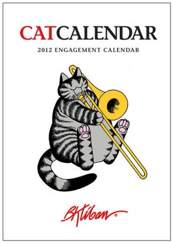 Kliban CatCalendar 2012 Engagement Calendar: B. Kliban