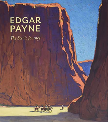 9780764960536: Edgar Payne: The Scenic Journey