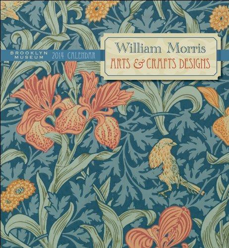William Morris Arts & Crafts Designs 2014 Calendar: Morris, William