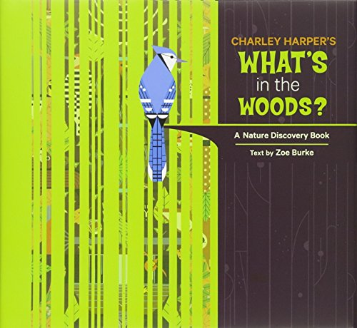 9780764964534: Charley Harper's What's in the Woods?: A Nature Discovery Book (Nature Discovery Books)