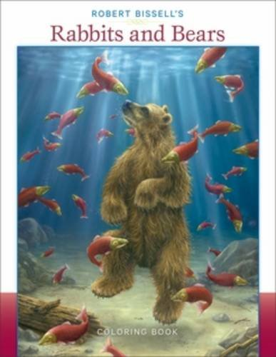 9780764964763: Robert Bissell's Rabbits & Bears Coloring Book