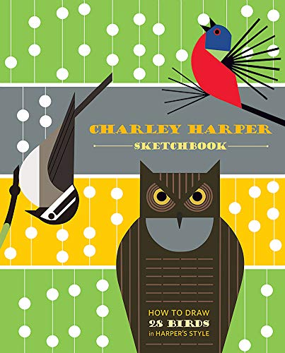Download Charley Harper Sketchbook: How to Draw 28 Birds in Harper's Style