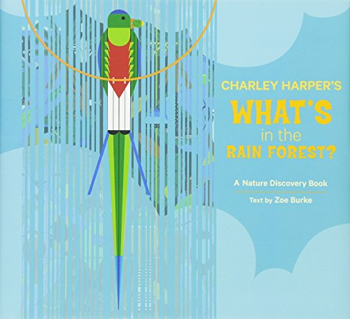 9780764965845: Charley Harper's What's in the Rain Forest? (Nature Discovery Books)