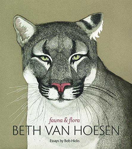 Beth Van Hoesen: Fauna & Flora: Hicks, Bob; Van Hoesen, Beth
