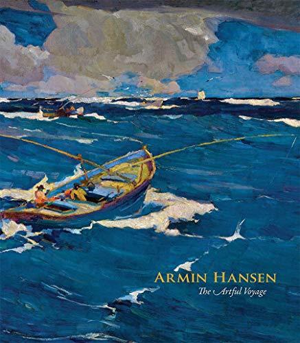 9780764969591: Armin Hansen: The Artful Voyage