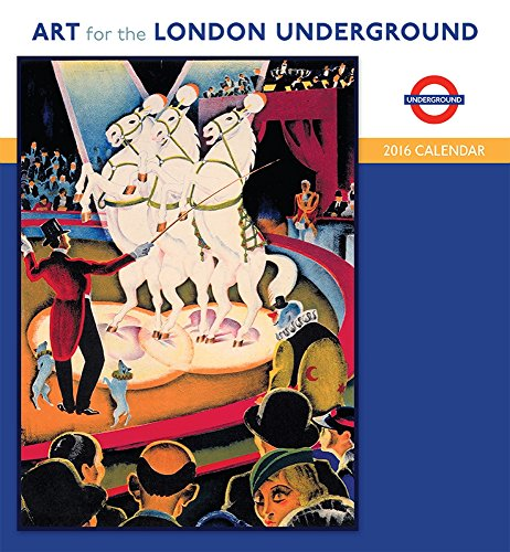 9780764970023: Art for London Underground 2016 Calendar
