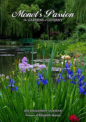 9780764970177: Monets Passion/The Gardens at Giverny 2016 Calendar