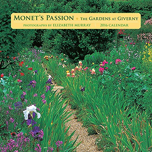 9780764970184: Monets Passion/The Gardens at Giverny 2016 Calendar